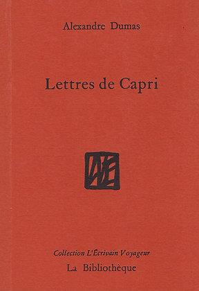 Alexandre Dumas - Lettres de Capri