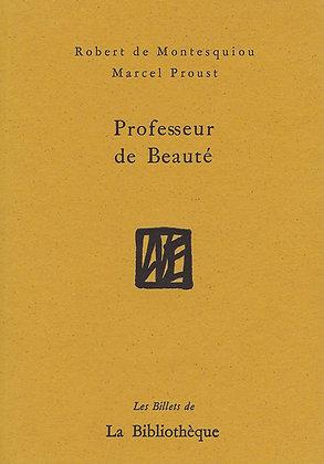 Robert de Montesquiou et Marcel Proust - Professeur de beauté