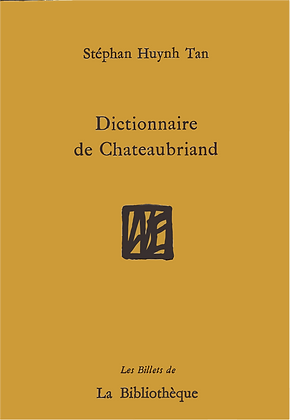 Stéphan Huynh-Tan - Dictionnaire de Chateaubriand