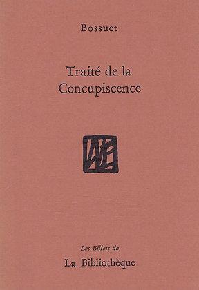 Jacques-Bénigne Bossuet - Traité de la Concupiscence