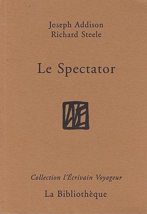 Joseph Addison & Richard Steele - Le Spectator