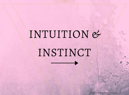 Intuition & Instinct