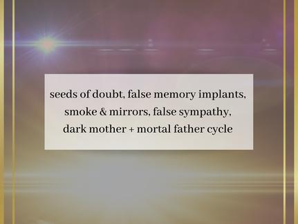 Seeds of Doubt & False Memory Implants