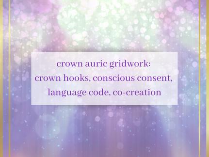 Crown Auric Gridwork