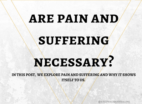 Are Pain and Suffering Necessary