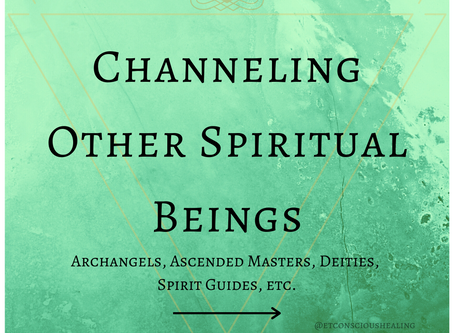 Channeling other Spiritual Beings
