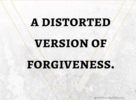 A Distorted Version of Forgiveness