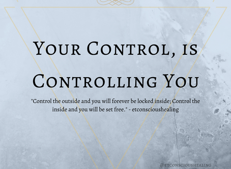 Your Control, is Controlling You
