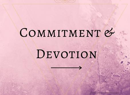Commitment & Devotion