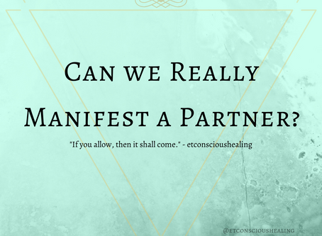 Can we Really Manifest a Partner?