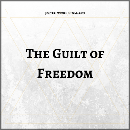 The Guilt of Freedom