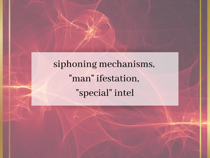 "siphoning mechanics - ""MAN""ifestation"