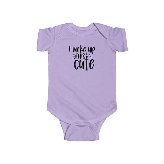 I Woke Up This Cute Infant Fine Jersey Bodysuit