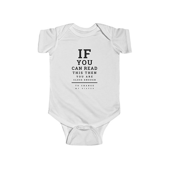 If You Can Read This Infant Fine Jersey Bodysuit