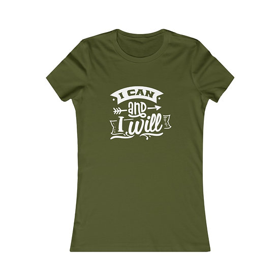 I Can and I WIll! Women's Favorite Tee