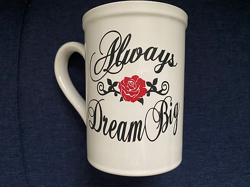 Always Dream Big Mug