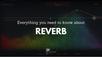 เจาะลึกวิธีการใช้ปลั๊กอิน Reverb ที่คนทำเพลงต้องรู้!
