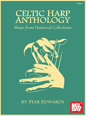 Celtic Anthology - Music From Historical Collections