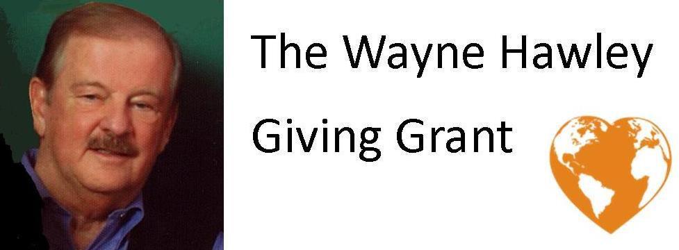 Wayne Hawley Giving Grant 2018