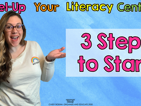 3 Steps to Start Literacy Centers