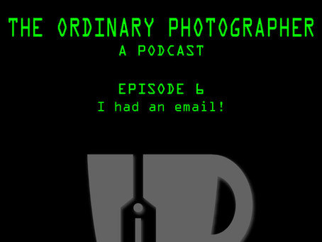 The Ordinary Photographer Episode 6