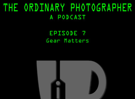 Podcast Episode 7: Gear Matters