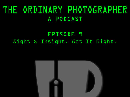 Episode 9: Sight & Insight...
