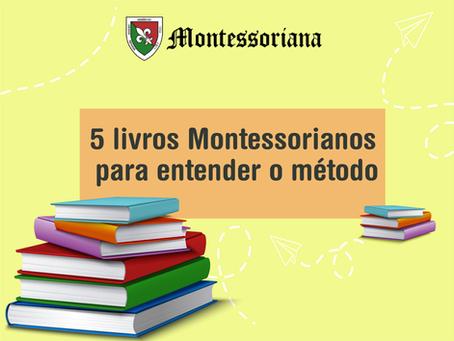 5 livros Montessorianos para entender o método