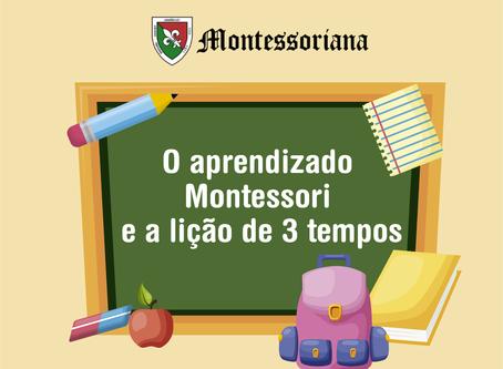 O aprendizado Montessori e a lição de 3 tempos