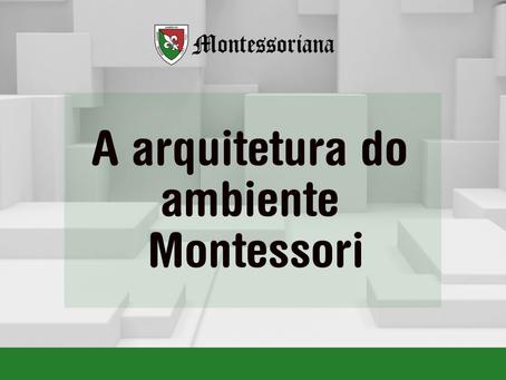 A arquitetura do ambiente Montessori