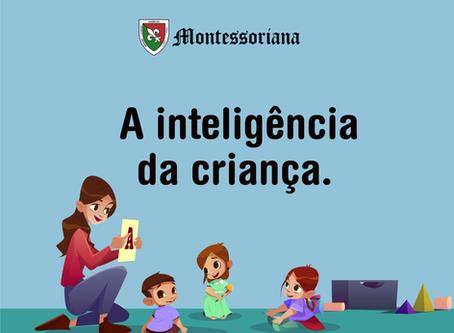 A inteligência da criança.