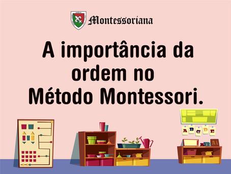 A importância da ordem no Método Montessori.