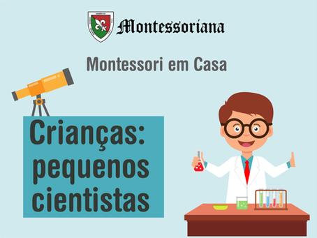 Crianças: pequenos cientistas