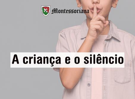 A criança e o silêncio