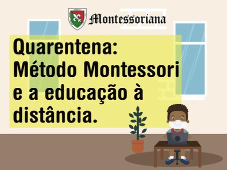 Quarentena: Método Montessori e educação à distância