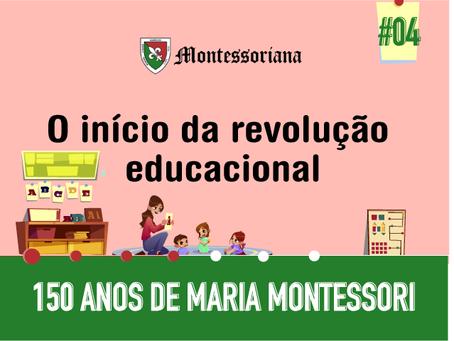 O início da Revolução Educacional