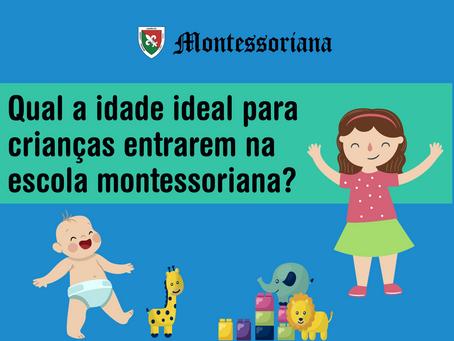 Qual a idade ideal para as crianças entrarem na escola montessoriana?