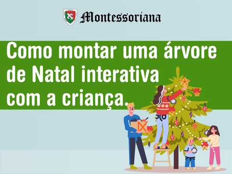 Como montar uma árvore de Natal interativa com a criança.