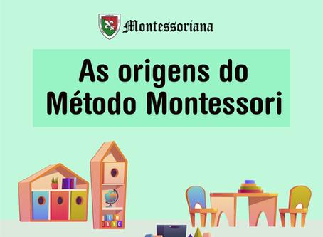 As origens do Método Montessori
