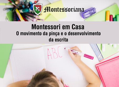 Montessori em casa: O movimento da pinça e o desenvolvimento da escrita.