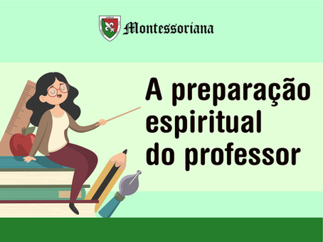 A preparação espiritual do professor