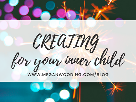 Creating for your Inner Child