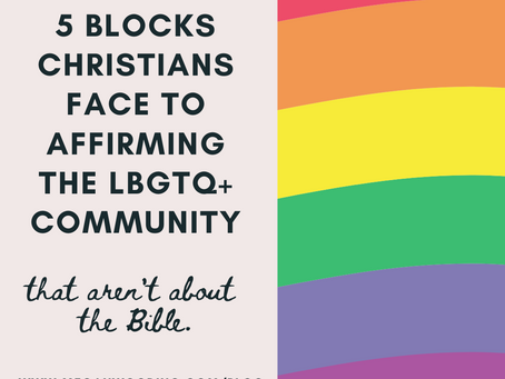 5 Blocks Christians Face to Affirming LBGTQ+ Community