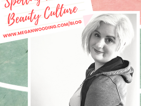 Spotting Diet & Beauty Culture