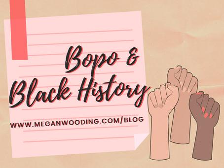 Bopo & Black History