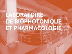 Laboratoire de Biophotonique et Pharmacologie