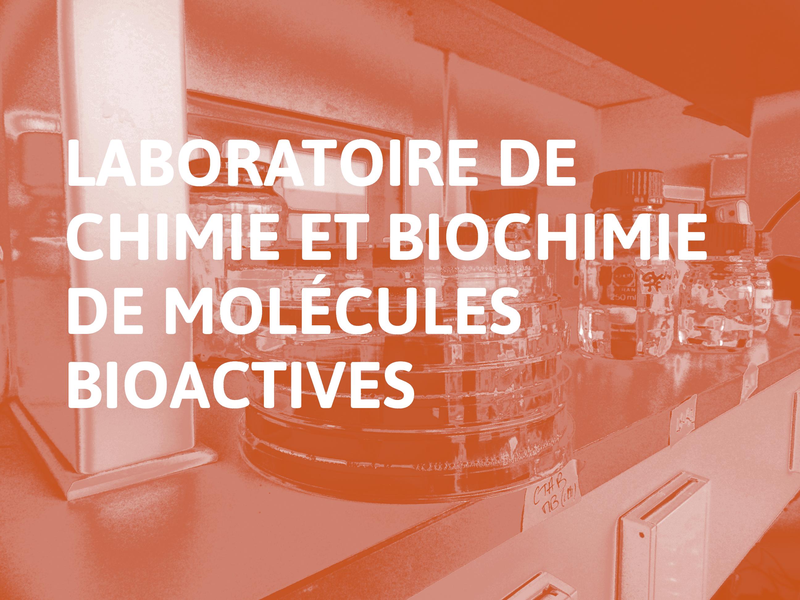 Laboratoire_de_Chimie_et_Biochimie_de_Molécules_Bioactives