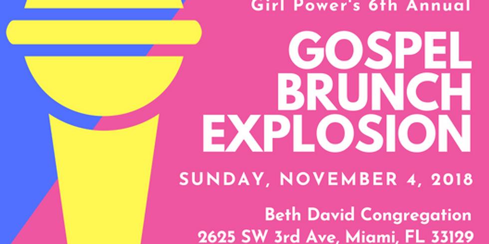 6th Annual Gospel Brunch Explosion