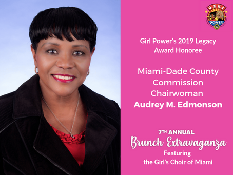 Miami-Dade County Commission Chairwoman Audrey M. Edmonson to Receive Girl Power's 2019 Legacy Award