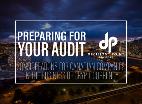 Preparing for your Audit – Tips for Companies in the Business of Bitcoin or other Cryptocurrency